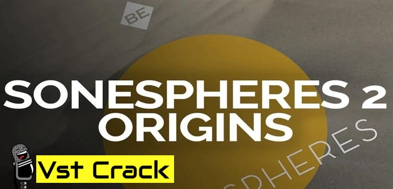 Soundiron – Sonespheres 2 – Origins (KONTAKT)
